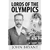 Lords of the Olympicsby John Bryant