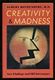 img - for Creativity and Madness: New Findings and Old Stereotypes 1st edition by Albert Rothenberg (1990) Hardcover book / textbook / text book