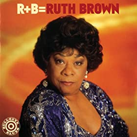 R+B=Ruth Brown