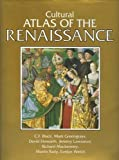 img - for Cultural Atlas of the Renaissance book / textbook / text book