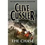 The Chase (       UNABRIDGED) by Clive Cussler Narrated by Scott Brick