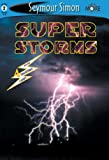 See More Readers: Super Storms -Level 2 (1587171384) by Seymour Simon