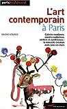 echange, troc Valerie Ktourza - L'art contemporain à Paris (nouvelle édition 2009)