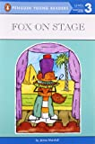 Fox on Stage (Penguin Young Readers, L3) (0140380329) by Marshall, James