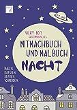 Image de Vicky Bo's geheimnisvolles Mitmachbuch & Malbuch - Nacht. 3-7 Jahre