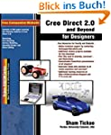 Creo Direct 2.0 and Beyond for Design...