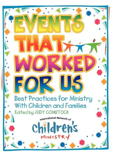Events That Worked for Us: Best Practices for Ministry with Children and Families