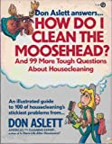 How Do I Clean the Moosehead? (Plume) (0452262976) by Aslett, Don