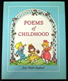 Poems of Childhood (0152629610) by Joan Walsh Anglund