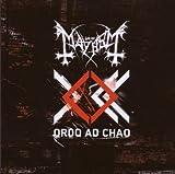 Ordo Ad Chao by MAYHEM (2007-04-24)