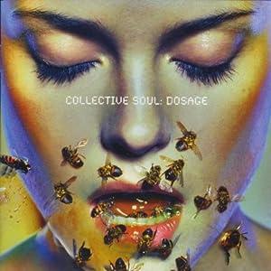 COLLECTIVE SOUL-DOSAGE