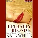 Lethally Blond: Bailey Weggins #5 | Kate White