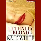 Lethally Blond: Bailey Weggins #5   Kate White