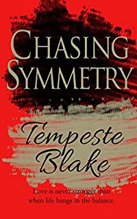Chasing Symmetry by Tempeste Blake ebook deal