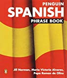 Penguin Spanish Phrase Book (New Edition) (Spanish Edition) (0140099360) by Jill Norman