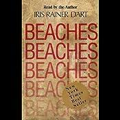 Beaches: A Novel | [Iris Rainer Dart]