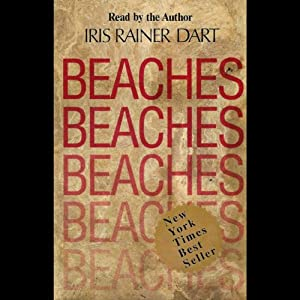 Beaches: A Novel | [Iris Rainer Dart]