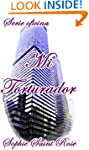Mi torturador (Spanish Edition)