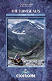 the bernese alps (a walker's guide)