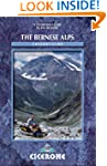 The Bernese Alps: A Walking Guide
