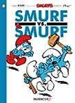 The Smurfs #12: Smurf versus Smurf (T...