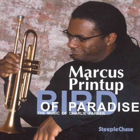 "Read ""Marcus Printup: Jazz at Prague Castle 2007, Street Expressionism & Bird of Paradise"""