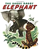 Byron Jackson The Saggy Baggy Elephant (Little Golden Book)
