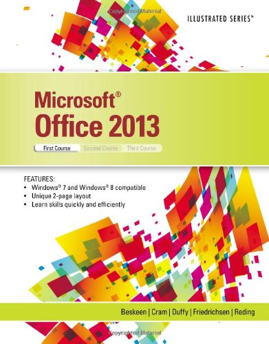 Microsoft Office 2013: Illustrated Introductory, First Course