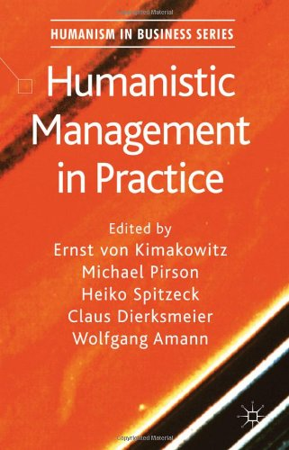 Humanistic Management In Practice (Humanism In Business) front-827713