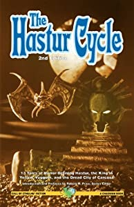 The Hastur Cycle: 13 Tales of Horror Defining Hastur, the King in Yellow, Yuggoth, and the Dread City of... by H.P. Lovecraft, Robert W. Chambers and Robert M. Price