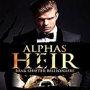 Alpha's Heir: A BBW Paranormal Romance: Bear Shifter Billionaire | AJ Tipton