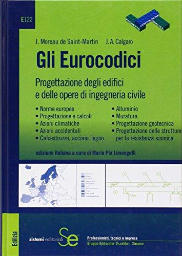 Gli eurocodici progettazione degli edifici e delle opere for Progettazione di edifici economica