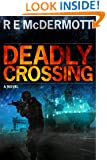 Deadly Crossing (A Tom Dugan Novel)