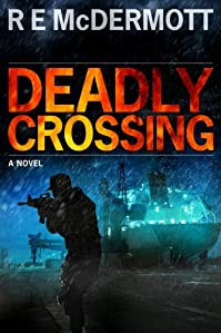 Deadly Crossing by R.E. McDermott ebook deal
