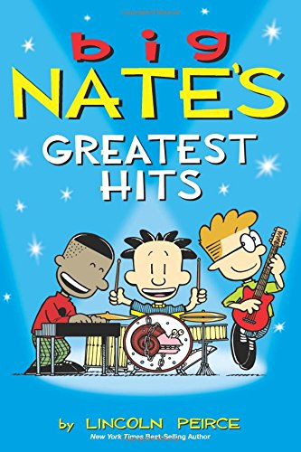 Big Nate Greatest Hits (Big Nate Graphic Fiction)