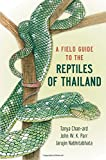 img - for A Field Guide to the Reptiles of Thailand book / textbook / text book