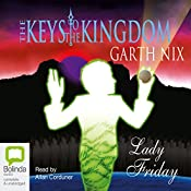 Lady Friday: The Keys to the Kingdom, Book 5 | Garth Nix
