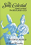 img - for The Song Celestial: A Poetic Version of the Bhagavad Gita (Quest Books) book / textbook / text book