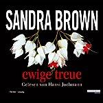 Ewige Treue | Sandra Brown