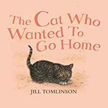 The Cat Who Wanted to Go Home Audiobook by Jill Tomlinson Narrated by Maureen Lipman
