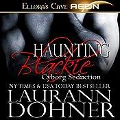 Haunting Blackie | [Laurann Dohner]