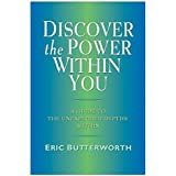 Discover the Power Within You ~ Eric Butterworth
