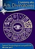 echange, troc L'univers des Arts Divinatoires N°9: Numérologie et Compatibilité