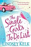 Lindsey Kelk The Single Girl's To-Do List