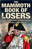 img - for The Mammoth Book of Losers (Mammoth Books) book / textbook / text book