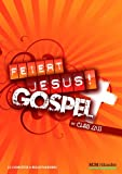 Feiert Jesus! Gospel - Chorausgabe
