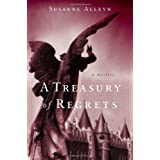 A Treasury Of Regrets : A Mysteryby Susanne Alleyn