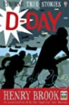 D-Day (Usborne True Stories)