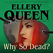 Why So Dead?: The Tim Corrigan Mysteries, Book 3 | Ellery Queen