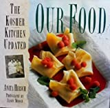 img - for Our Food: The Kosher Kitchen Updated book / textbook / text book